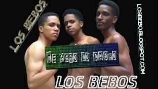 LOS BEBOS-Te Pego Lo Cacho(Nuevo 2012)