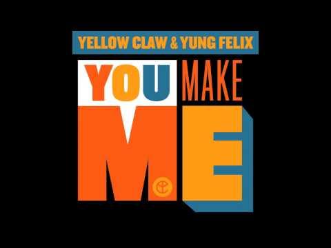 Yellow Claw & Yung Felix - You Make Me (Avicii Avicii Avicii Avicii)