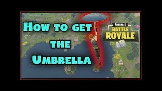 Fortnite How To Get The Umbrella Without Having To Win (PATCHED)