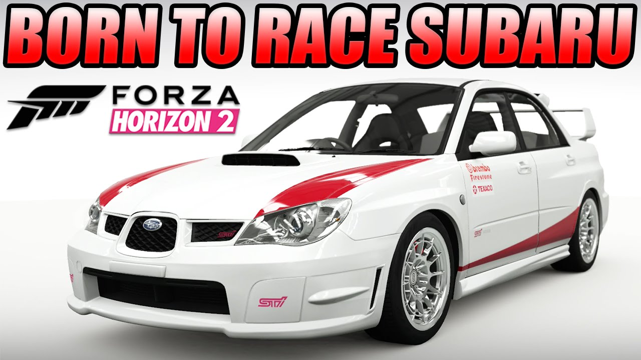 Forza Horizon Custom Cars Born To Race Subaru Impreza