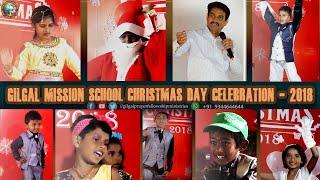 GILGAL MISSION SCHOOL CHRISTMAS DAY CELEBRATION – 2018 | School Christmas day | Child Dance