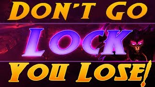 Don't go lock you lose!