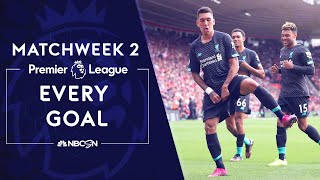 [Watch Online] Every goal from Premier League 201920 Matchweek 2 NBC Sports