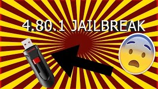 How To: Jailbreak PS3 4.80.1 using just USB