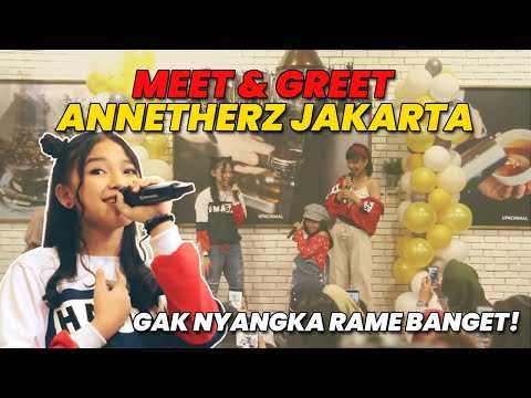 MEET N GREET ANNETHERZ JAKARTA (COMPLETE VERSION)