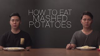 How To Eat Mashed Potatoes
