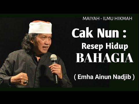 Cak Nun: Resep Hidup Bahagia - Maiyah
