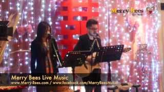 Merry Bees Live Music - Singing Duo sings Home (by Michael Buble)