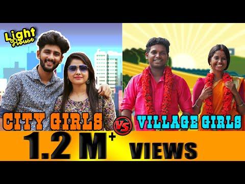 City girls VS Village girls  | Light House