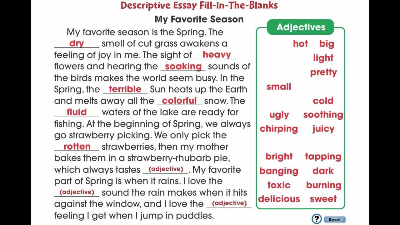 discriptive essays Descriptive and narrative essays are written and structured deliberately and in  the service of communicating a certain interpretation of.