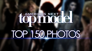 America's Next Top Model Top 150 Photo's of ALL TIME!