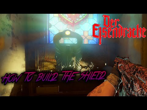 DER EISENDRACHE - HOW TO BUILD THE ZOMBIE SHIELD (Black Ops 3 Zombies)