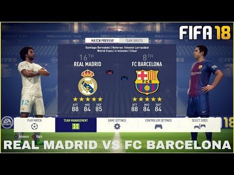 FIFA 18 GAMEPLAY - VOLLVERSION | REAL MADRID VS FC BARCELONA [FIFA 18 GAMEPLAY - FULL MATCH]