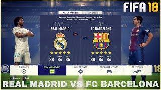 FIFA 18 GAMEPLAY - VOLLVERSION   REAL MADRID VS FC BARCELONA [FIFA 18 GAMEPLAY - FULL MATCH]