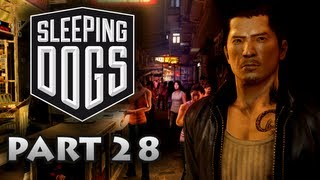 Sleeping Dogs - Final Mission / Ending - Walkthrough Part 28 [Xbox 360 / PS3 / PC]