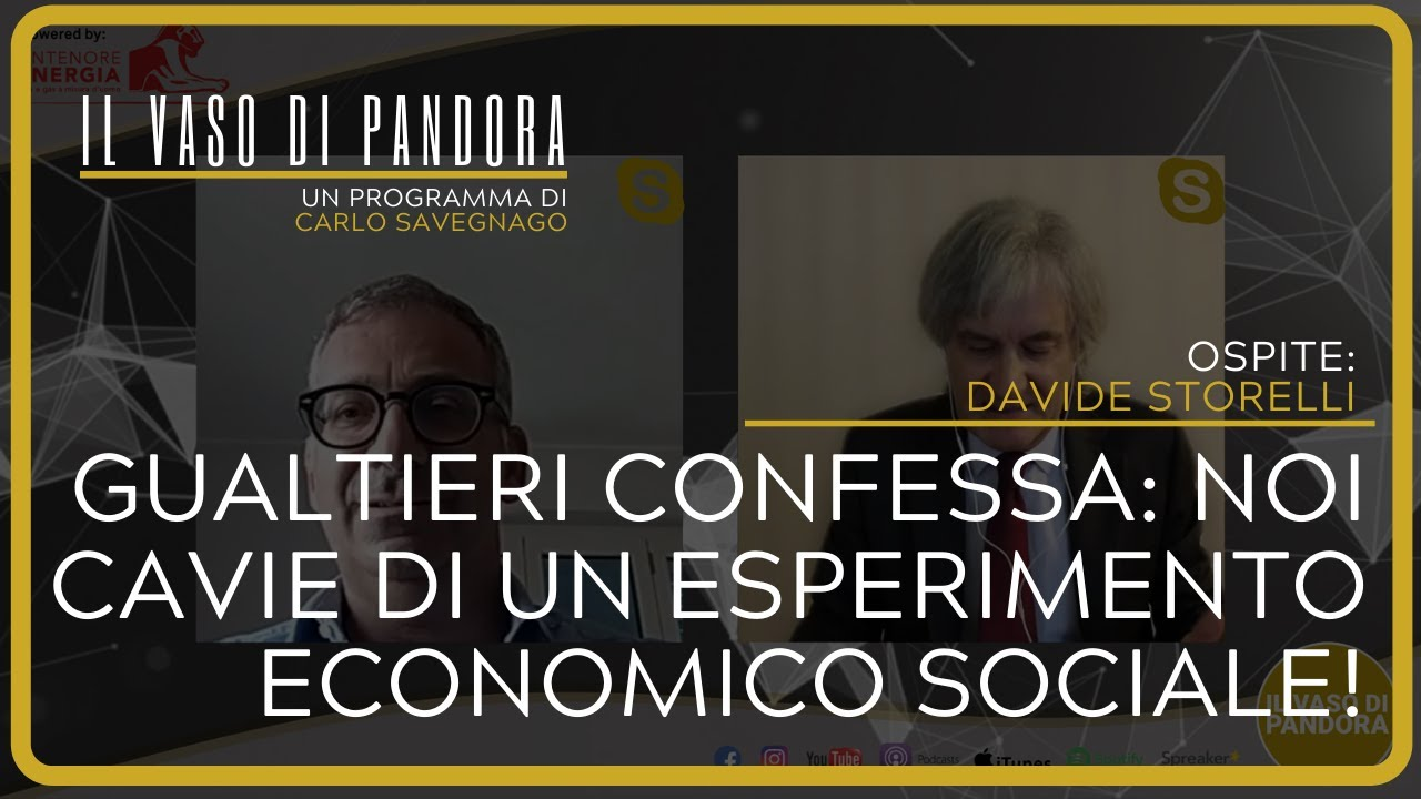 Gualtieri confessa: noi cavie di un esperimento economico sociale! - Davide Storelli