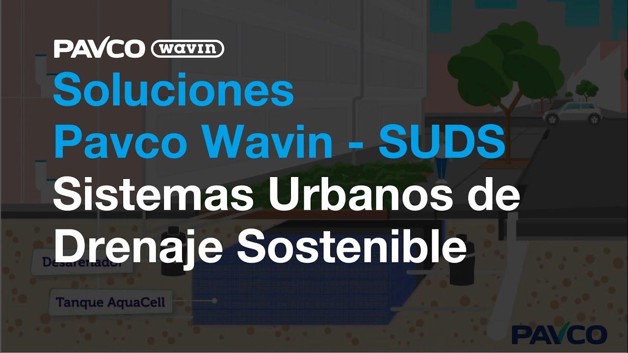 Soluciones Pavco - SUDS Sistemas Urbanos de Drenaje Sostenible