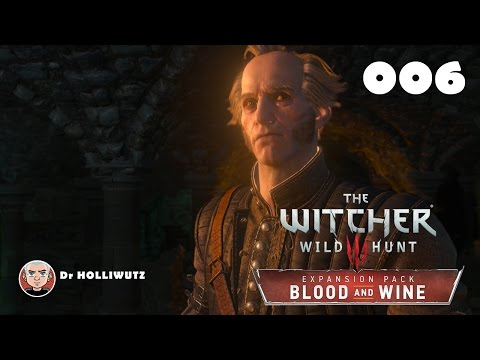 Blood and Wine #006 - Spucke am Löffel des Fleckenwichts [XBO][HD] | Let's play The Witcher 3