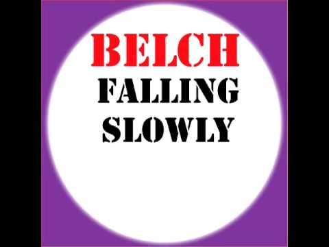 Belch - Falling Slowly(UnMixed Studio Recording)