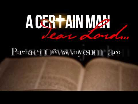 "A Certain Man - ""I'm Healed"""
