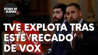 TVE explota tras este 'recado' de Vox