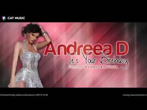 Andreea D - It's Your Birthday (Official Single)