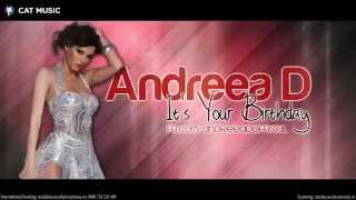 Repeat youtube video Andreea D - It's Your Birthday (Official Single)