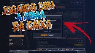 Point Blank - JOGANDO COM A ARMA DA CAIXA!