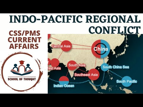 CSS CURRENT AFFAIRS: Indo Pacific region conflict