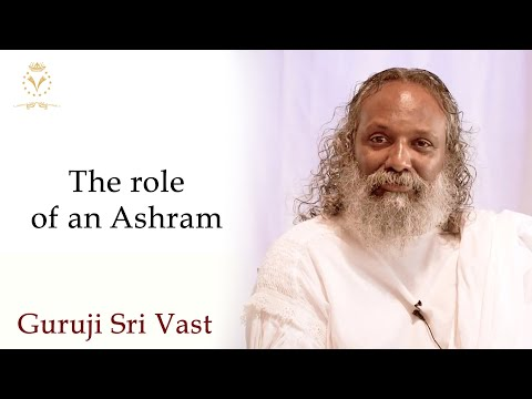 Role of an Ashram