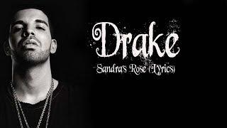 Drake - Sandras Rose (Lyrics)