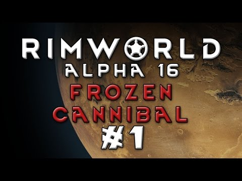 Rimworld - Frozen Sea Solo - Cannibalism - Part 1