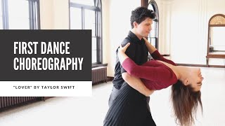 """Wedding First Dance Choreography to """"Lover"""" by Taylor Swift Video"""