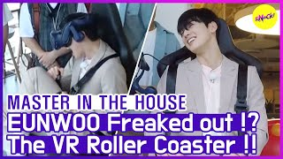 [HOT CLIPS] [MASTER IN THE HOUSE ] EUNWOO is freaked out..!! (ENG SUB)