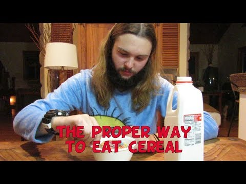 The Proper Way to Eat Cereal