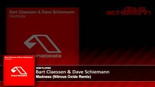 Bart Claessen & Dave Schiemann - Madness (Nitrous Oxide Remix)