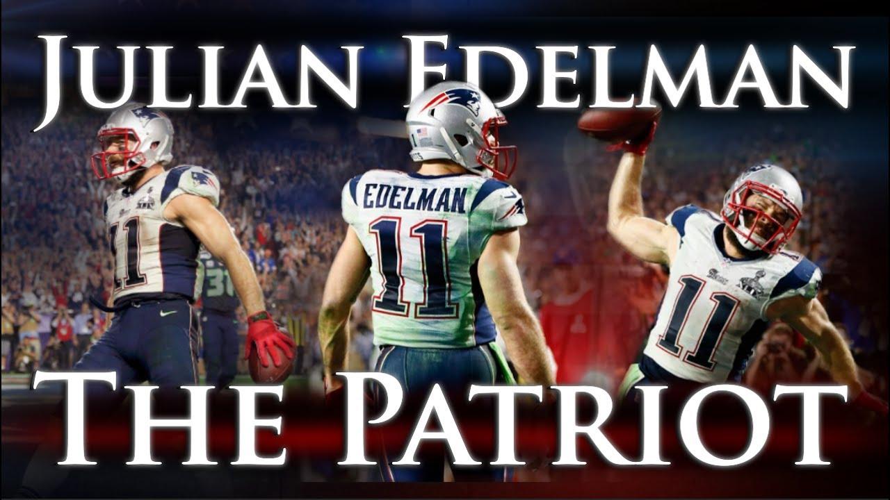Julian Edelman The Patriot Youtube
