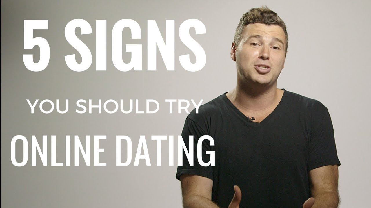 How to know if you should try online dating