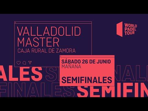 Semifinales Mañana - Valladolid Master 2021 - World Padel Tour