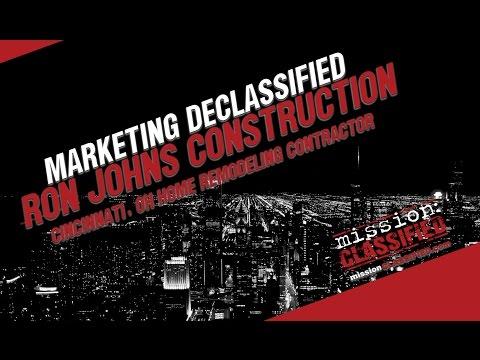 [marketing declassified] Ron Johns Construction Cincinnati Remodeling Contractor