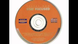 Jamix Productions Presents: Destry Don: Stay Focused