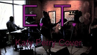 ET - Katy Perry ♥ (Acoustic Cover)