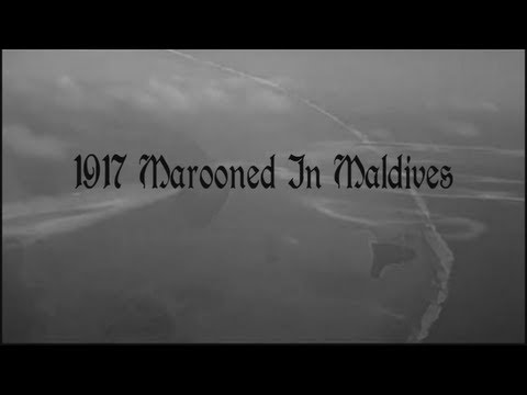 1917 Marooned in Maldives