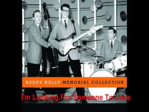Buddy Holly  I'm Looking For Someone To Love