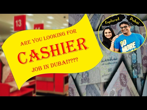 How to find a job | Cashier Job in Dubai