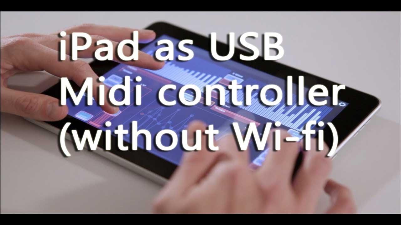 iPad as USB midi controller (No Wi-Fi) control Ableton with Lemur app