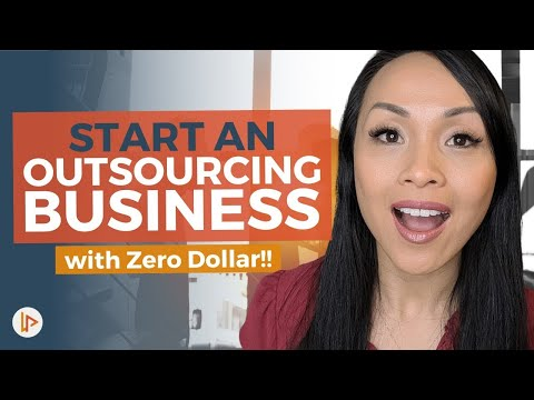 How To Start An Outsourcing Business | ZERO DOLLAR INVESTMENT