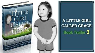 A Little Girl Called Grace Book Trailer 3