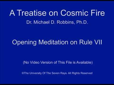 Opening Meditation on Rule VII