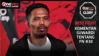 Suwardi Komentari Pertarungan Ahong vs Theo | Best Fight